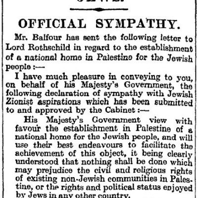 Balfour Deceleration – Centennial Celebration; The Reconstituted Of the National Home of the Jewish people. November 2 1917