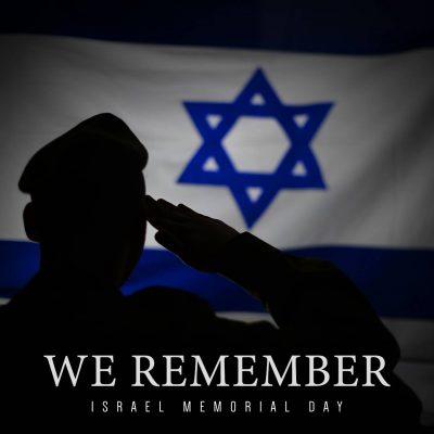 "IDF – Israel Memorial Day! Yom Hazikaron!  !יום הזכרון לחללי צה""ל ולנפגעי הטרור Beginning Tuesday evening sunset April 17, 2018"
