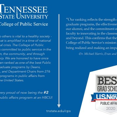 The College of Public Service (CPS), Tennessee State University, Ranked one of the best Grad Schools in the nation by U.S. News & World Report!